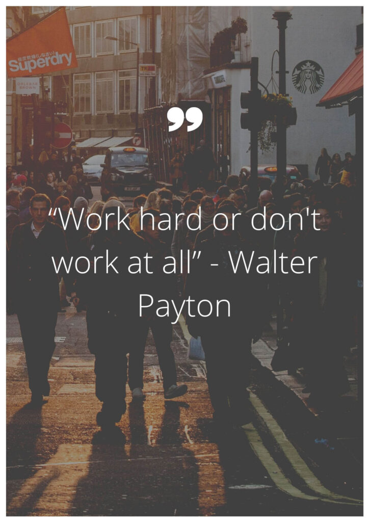walter payton quotes never die easy