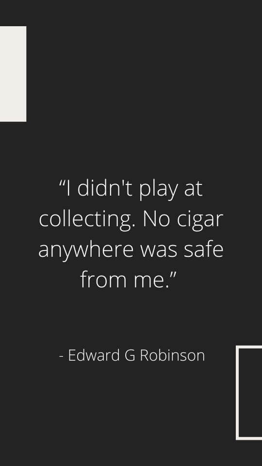 best edward g robinson quotes