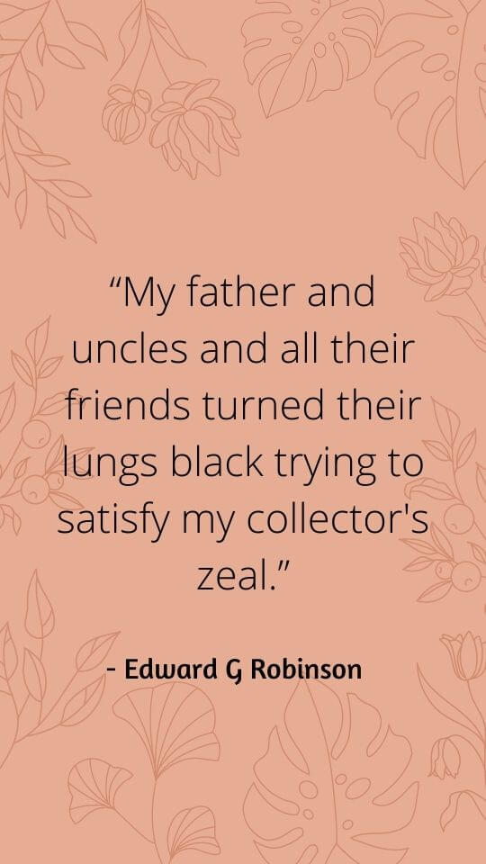 famous edward g robinson quotes