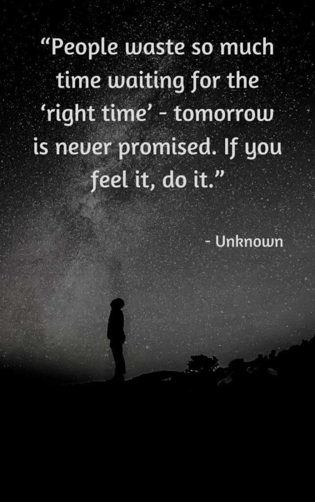 tomorrow is not promised to anyone