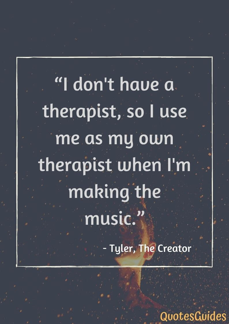 tyler the creator quotes