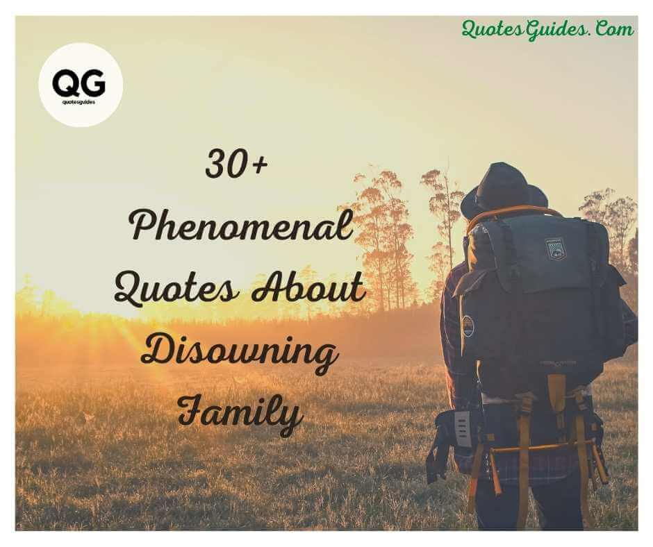 quotes about disowning family
