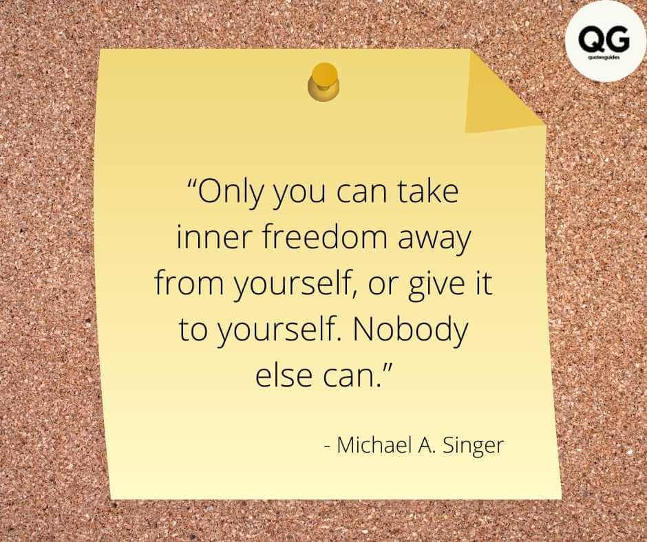 the untethered soul quotes by michael singer