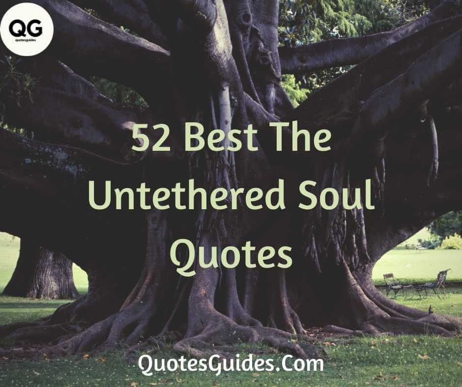 the untethered soul quotes images