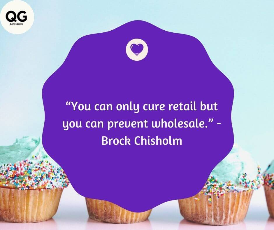 dr brock chisholm quotes