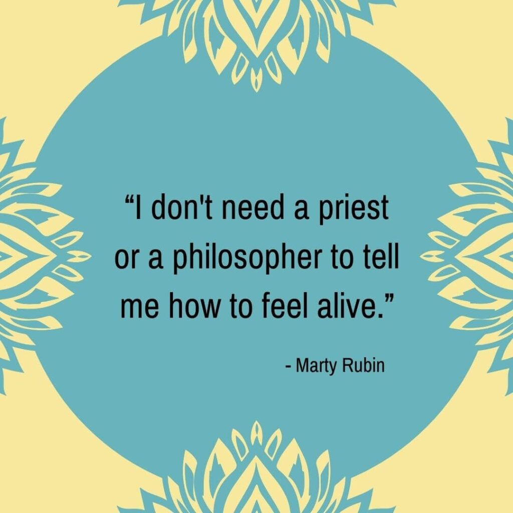 quotes about feeling alive ever