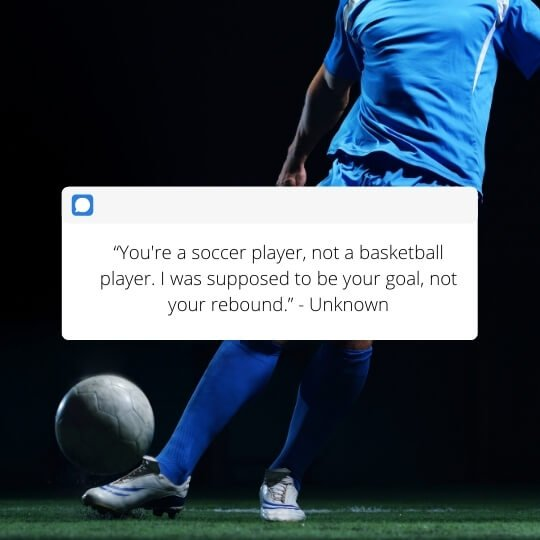 dating a soccer player quotes for her