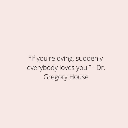 gregory house quotes images