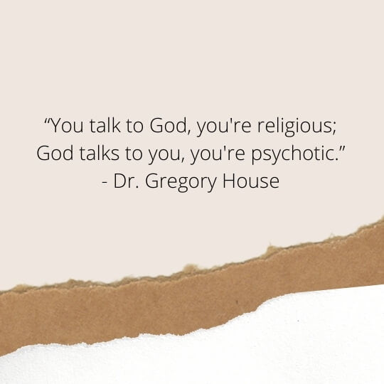 gregory house quotes on religion