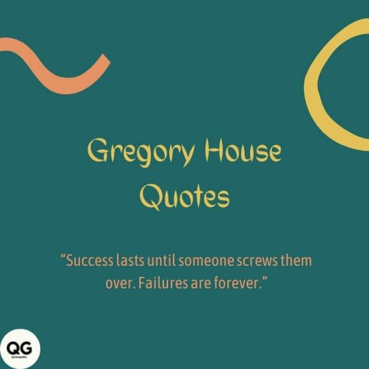 gregory house quotes