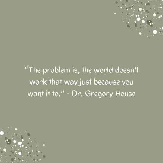 house m.d. quotes on relationships