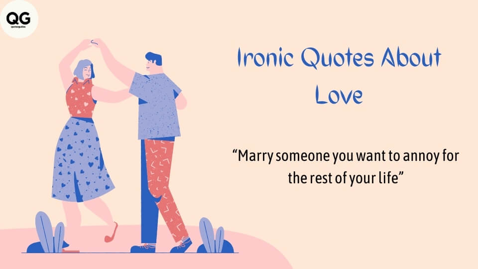 ironic quotes about love