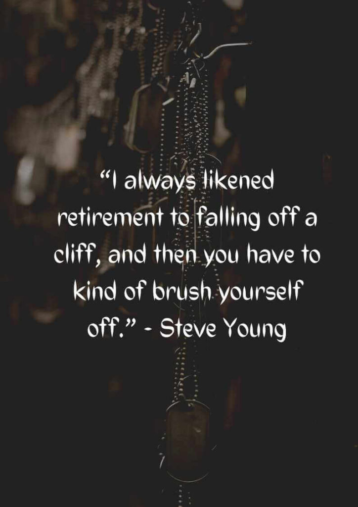 military retirement quotes and sayings
