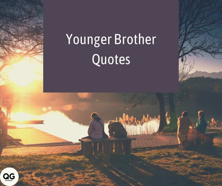 younger brother quotes images