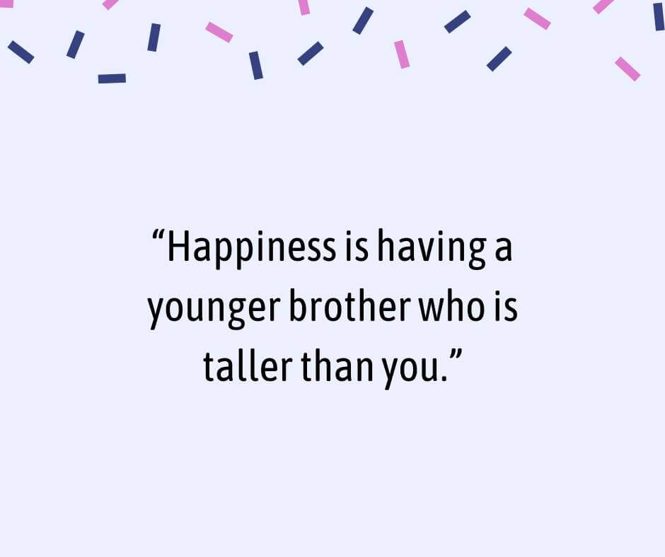 younger brother quotes