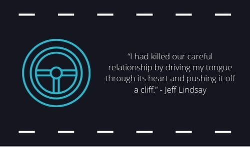 drive safe quotes for him