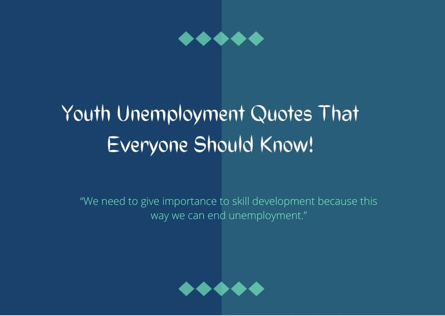 youth unemployment quotes images