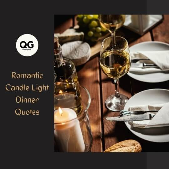 Romantic Candle Light Dinner Quotes