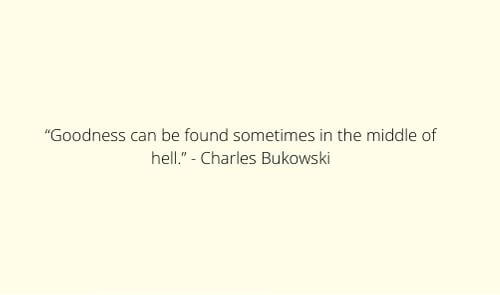 charles bukowski quotes on love images